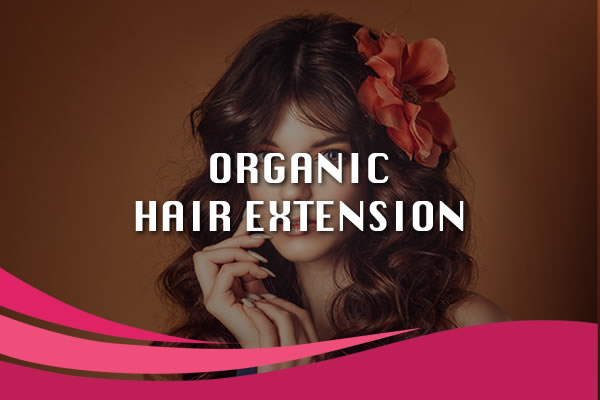 organic hair extensions